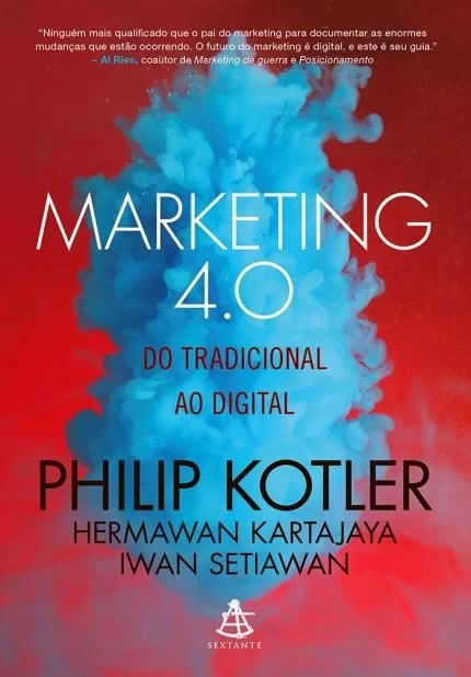Livro Marketing 4.0 - Do tradicional ao digital - Philip Kotler